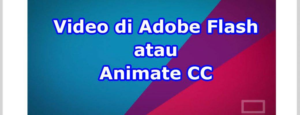 Video di Adobe Flash atau Animate untuk AIR Android